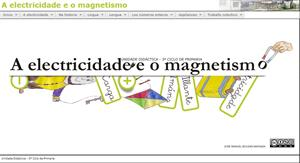 A electricidade e o magnetismo