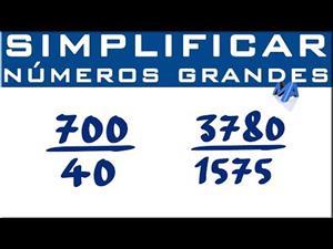 Simplificar fracciones con números grandes