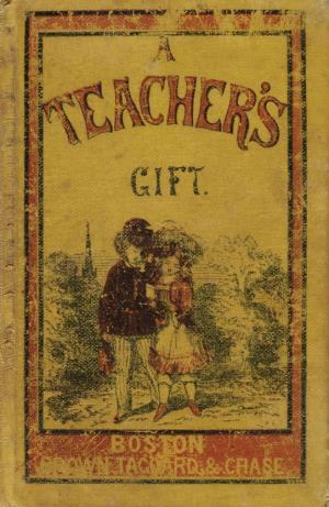 A teacher's gift (International Children's Digital Library)