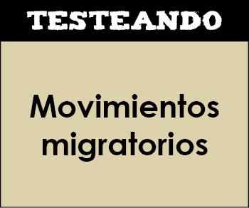 Movimientos migratorios. 2º Bachillerato - Geografía (Testeando)