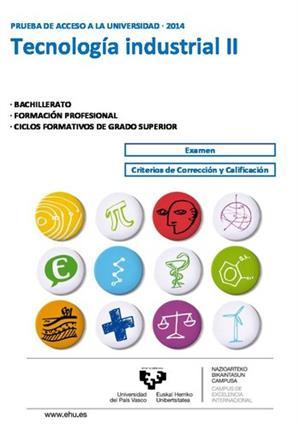 Examen de Selectividad: Tecnología industrial. País Vasco. Convocatoria Junio 2014