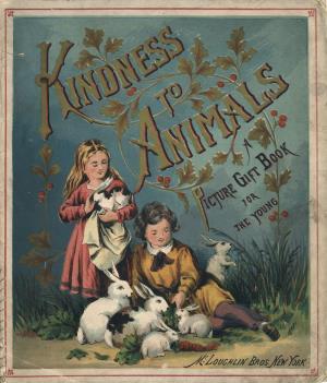 Kindness to animals  (International Children's Digital Library)