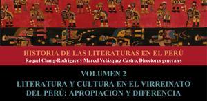 Literatura y cultura en el virreinato del Perú: apropiación y diferencia, tomo 2 (PerúEduca)