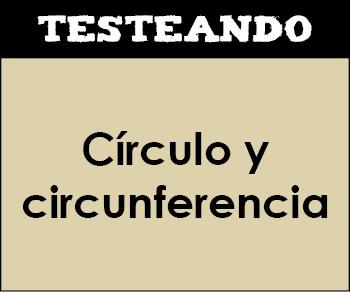 Círculo y circunferencia. 1º ESO - Matemáticas (Testeando)