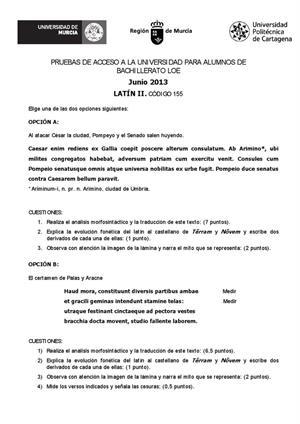 Examen de Selectividad: Latín. Murcia. Convocatoria Junio 2013