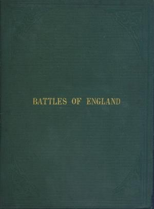 Battles of England. Cause, conduct, and issue of every battle from 1066 to the present day (International Children's Digital Library)