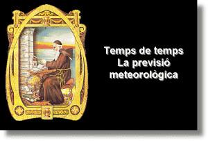 Temps de temps: La previsió meteorològica