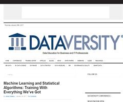 Machine Learning and Statistical Algorithms: Training With Everything We've Got (article from Dataversity)