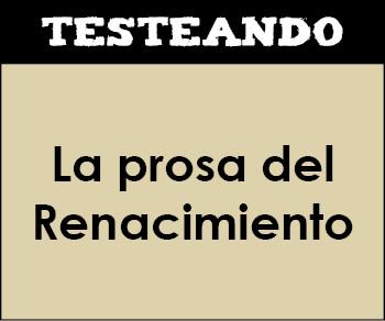 La prosa del Renacimiento. 1º Bachillerato - Literatura (Testeando)