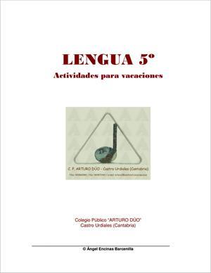 Actividades para vacaciones de Lengua (5º Primaria). CEIP Arturo Dúo