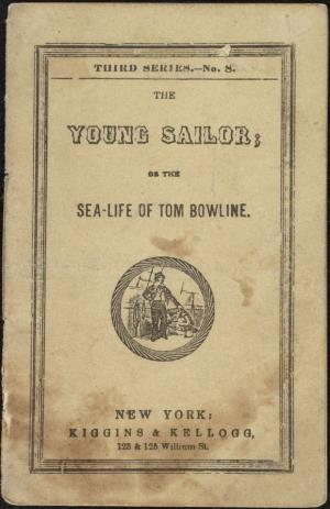 The young sailor or The sea-life of Tom Bowline (International Children's Digital Library)