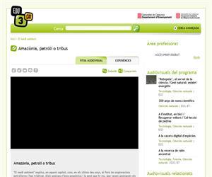 Amazònia, petroli o tribus (Edu3.cat)