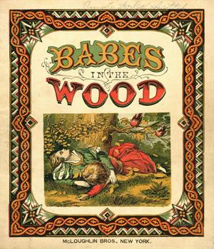 Babes in the wood (International Children's Digital Library)