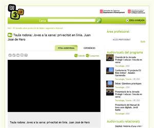 Taula rodona: Joves a la xarxa: privacitat en línia. Juan José de Haro (Edu3.cat)