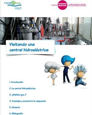 Visitando una central hidroeléctrica (CanalEduca.com)