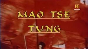 Mao Tse Tung (Canal Historia)