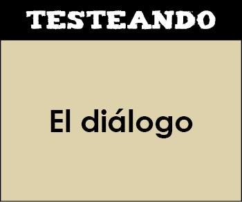 El diálogo. 1º ESO - Lengua (Testeando)