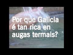 Por que Galicia é tan rica en augas termais?