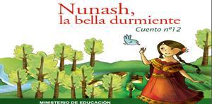 Nunash, la bella durmiente (PerúEduca)