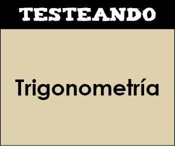 Trigonometría. 4º ESO - Matemáticas (Testeando)