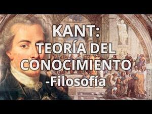 Kant: Teoría del conocimiento
