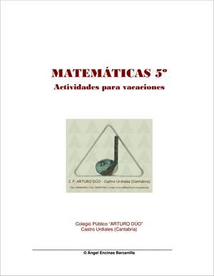 Actividades para vacaciones de Matemáticas (5º Primaria). CEIP Arturo Dúo