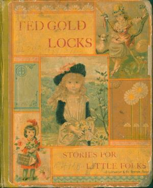 Ted, Goldlocks, and others (International Children's Digital Library)