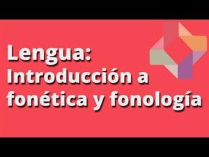 Introducción a fonética y fonología