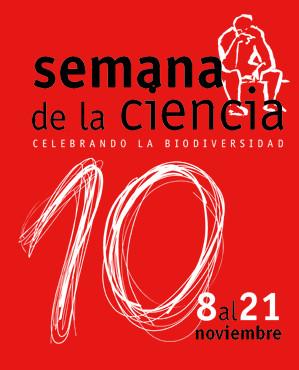 X Semana de la Ciencia 2010. Madrid: 8-21 noviembre 2010