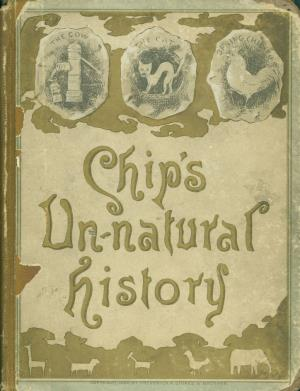 Chip's un-natural history (International Children's Digital Library)