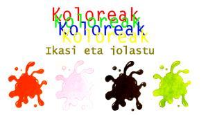 Koloreak. Los colores y su nombre en euskera
