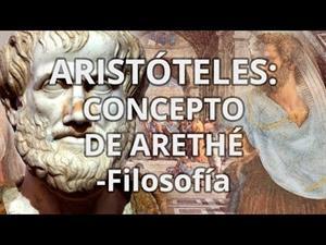 Aristóteles. Concepto de arethé
