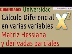 Matriz hessiana y Derivadas Parciales. Cibermatex