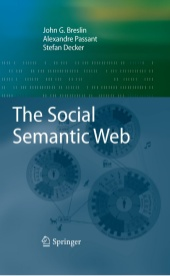 The Social Semantic Web.
