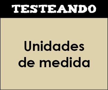 Unidades de medida. 6º Primaria - Matemáticas (Testeando)