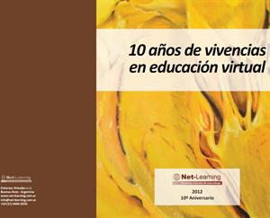 Net-Learning: 10 años de vivencias en educación virtual, un e-book gratuito