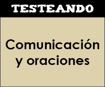 La comunicación y las oraciones. 3º Primaria - Lengua (Testeando)