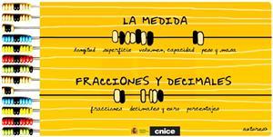 La Medida y Fracciones y Decimales
