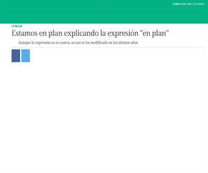"""Estamos en plan explicando la expresión """"en plan"""". Verne (El País)"""