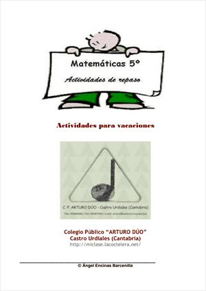 Actividades de repaso para vacaciones de Matemáticas (5º Primaria). CEIP Arturo Dúo