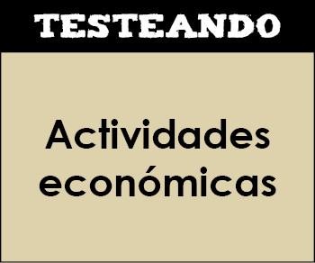 Actividades económicas. 2º Bachillerato - Geografía (Testeando)