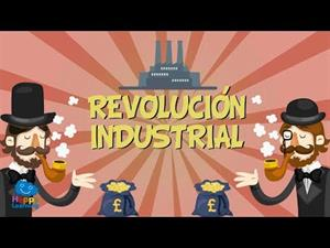 LA REVOLUCIÓN INDUSTRIAL (Vídeos Educativos para Niños)