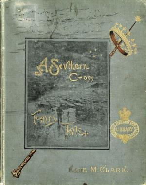 A southern cross fairy tale (International Children's Digital Library)