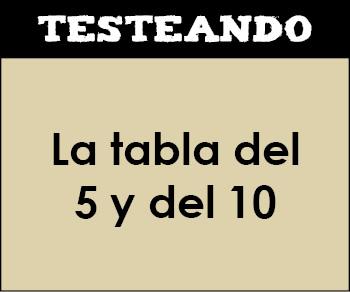 La tabla del 5 y del 10. 2º Primaria - Matemáticas (Testeando)