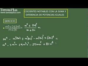 Cocientes notables con la suma y diferencia de potencias iguales. Problema 11 de 15. (Tareas Plus)
