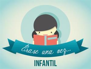 """""""Érase una vez ...' libros, lecturas y microcuentos para Educación Infantil"""