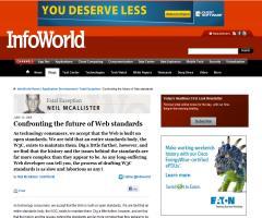 Confronting the future of Web standards (por Neil McAllister, en Develper World- Infoworld)