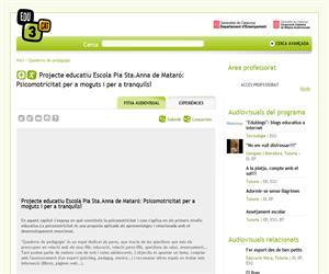 Projecte educatiu Escola Pia Sta.Anna de Mataró: Psicomotricitat per a moguts i per a tranquils! (Edu3.cat)