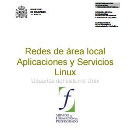 Redes de área local Aplicaciones y Servicios Linux. Usuarios del sistema Unix
