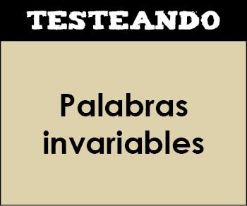 Palabras invariables. 5º Primaria - Lengua (Testeando)